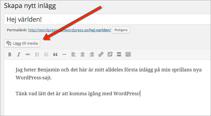 För att infoga en bild i WordPress klickar du på knappen Lägg till media ovanför verktygsraden i rutan för textinnehållet