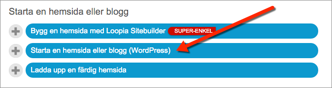 Klicka därefter på Starta en hemsida eller blogg (WordPress) för att installera WordPress hos Loopia