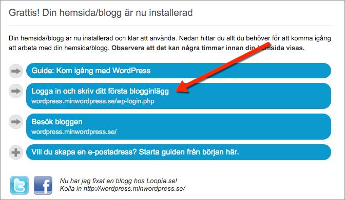 Logga in i WordPress kontrollpanel hos Loopia genom att klicka på knappen Logga in och skriv ditt första blogginlägg