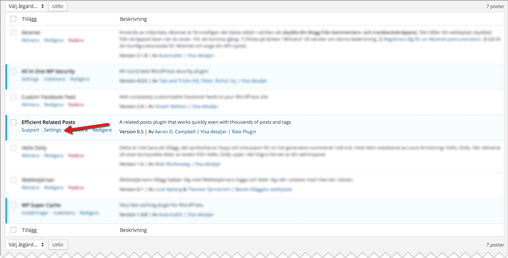 """Under """"Tillägg > Installerade tillägg > <Tilläggets namn> > Inställningar/Settings kan du redigera inställningarna för tillägget."""