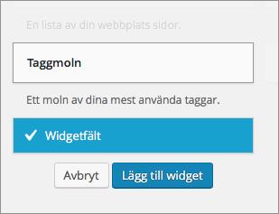 """Klicka på den widget du vill använda och sedan """"Lägg till widget"""". Du kan också dra och släppa widgeten direkt i widgetfältet, precis där du vill ha den."""