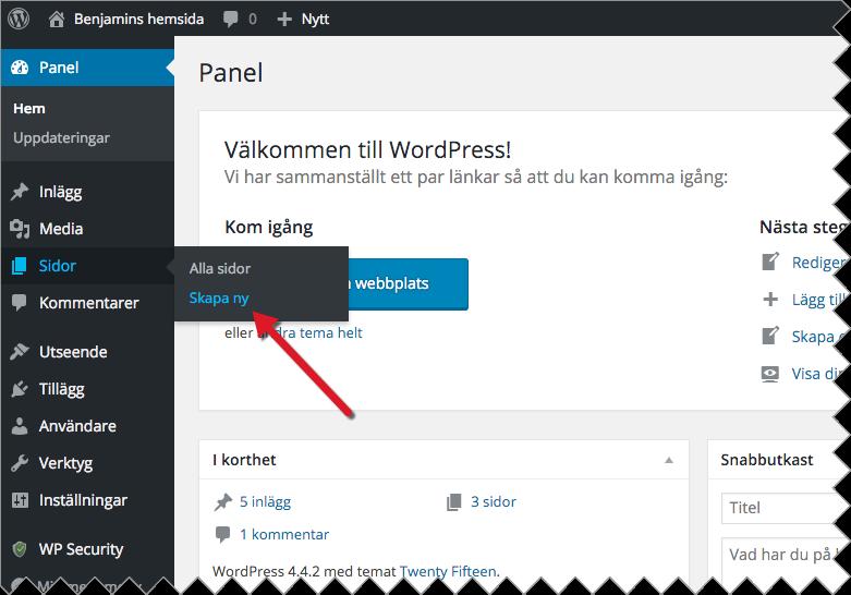 För att göra om din blogg till hemsida i WordPress börjar du med att logga in och välja Sidor > Skapa ny i menyn till vänster.