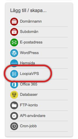 Beställ LoopiaVPS via din Loopia kundzon.